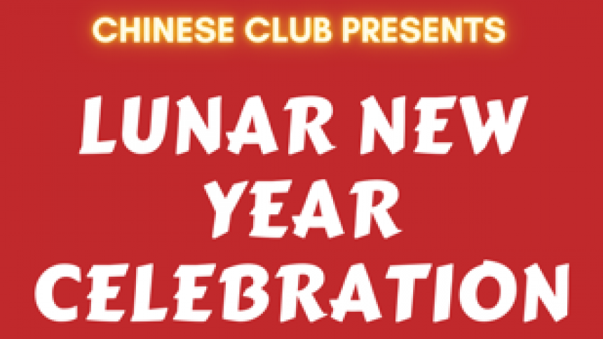Chinese Club Presents Lunar New Year Celebration