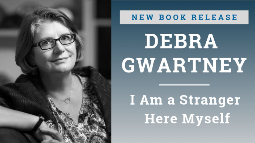 Debra Gwartney New Memoir