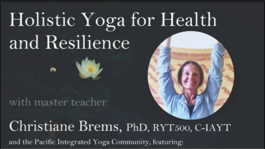 Holistic Yoga for Health and Resilience Workshop May 18th - May 20th