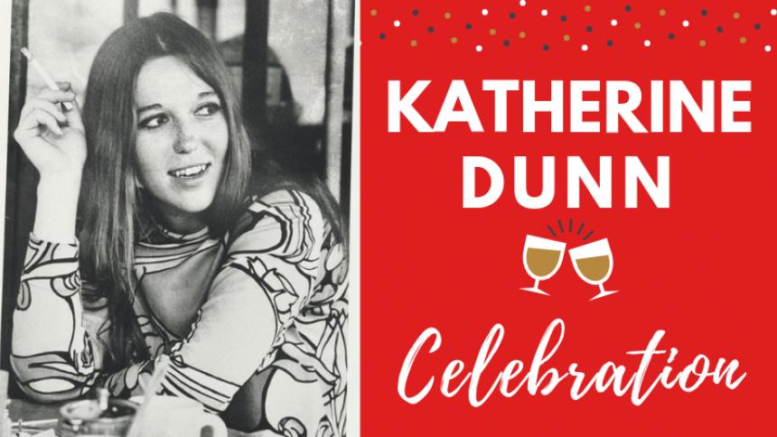 Katherine Dunn Celebration
