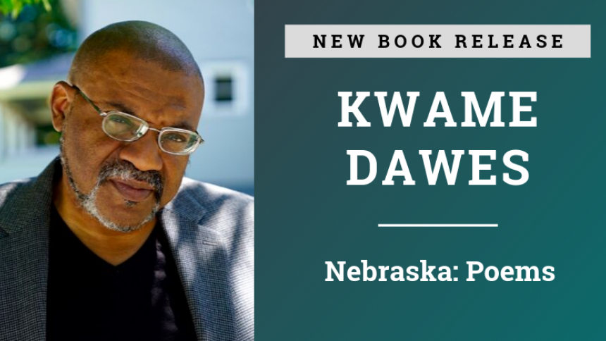 Kwame Dawes New Book