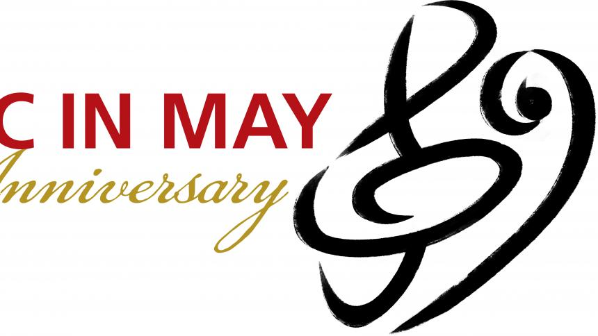 70th Anniversary Music in May 2018