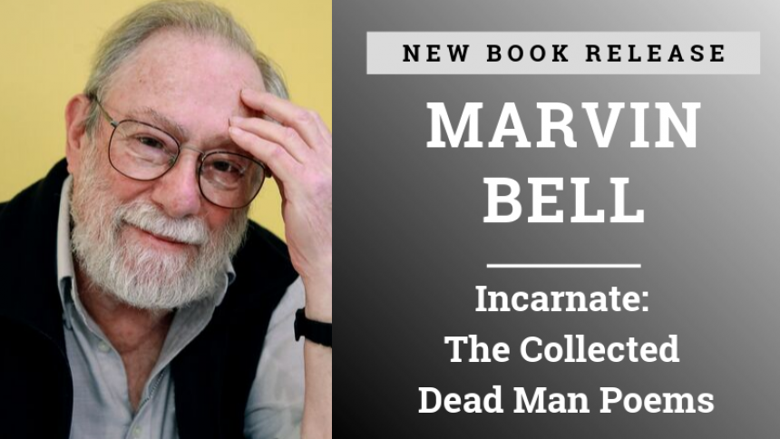Marvin Bell New Poetry Collection