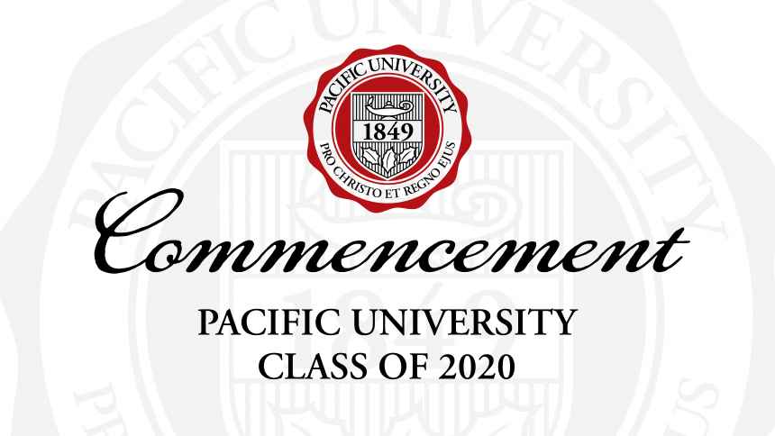 Commencement Pacific University Class of 2020